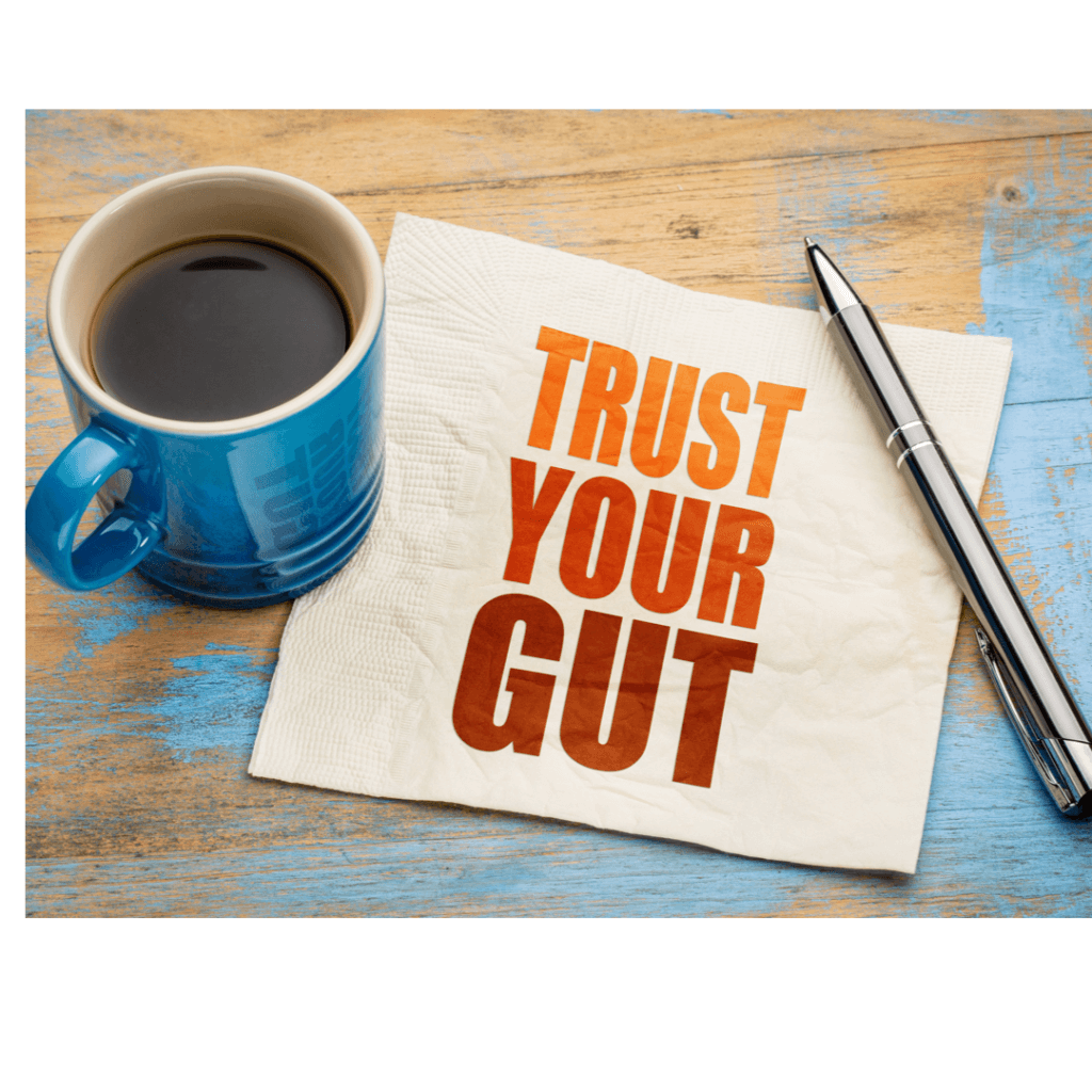 Trust Your Gut-Gut Health